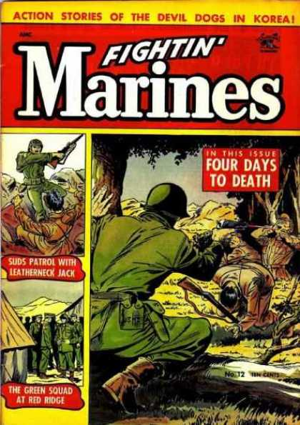Fightin' Marines 12 - Action Stories - Four Days To Death - Suds Patrol With Leatherneck Jack - The Green Squad At Red Ridge - Devil Dogs In Korea