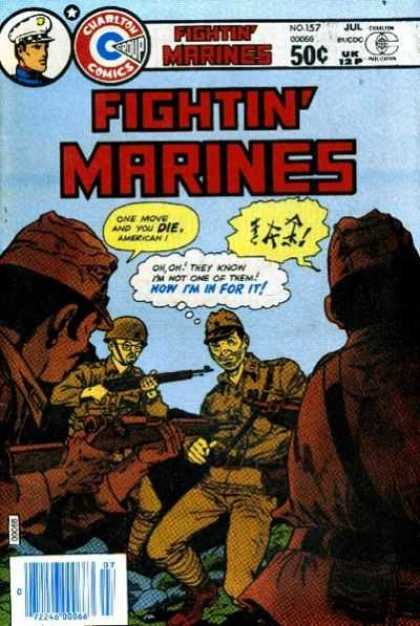 Fightin' Marines 157 - Soldier - Guns - Helmet - Now Im In For It - One Move And You Dieamerican