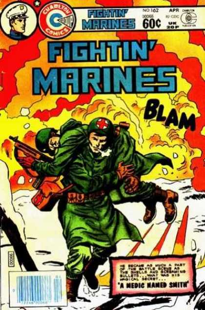 Fightin' Marines 162 - Charlton Comics - No 162 - A Medic Named Smith - Blam - Action Comics
