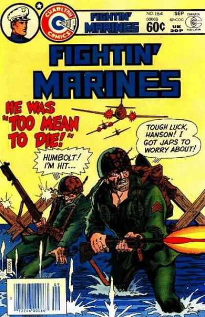 Fightin' Marines 164 - Plane - Soldier - Rifle - Water - He Was Too Mean To Die