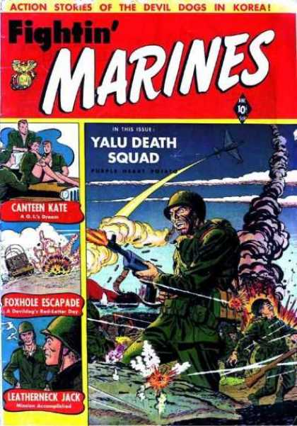 Fightin' Marines 2 - Action Stories Of The Devil Dogs In Korea - Yalu Death Squad - Canteen Kate - Leatherneck Jack - Foxhole Escapade