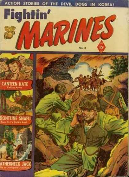 Fightin' Marines 3 - Canteen Kate - Devil Dogs In Korea - Action Stories - 10 An Issue Orignal Price - Frontline Snafu - Matt Baker