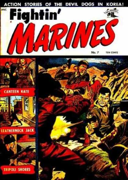 Fightin' Marines 7 - Soldiers - Action Stories Of The Devil Dogs In Korea - Canteen Kate - Leatherneck Jack - Tripoli Shores
