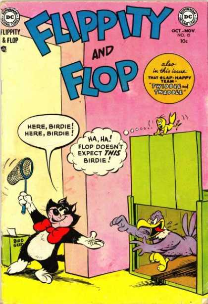 Flippity and Flop 12