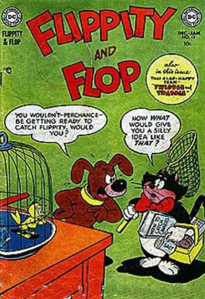 Flippity and Flop 13