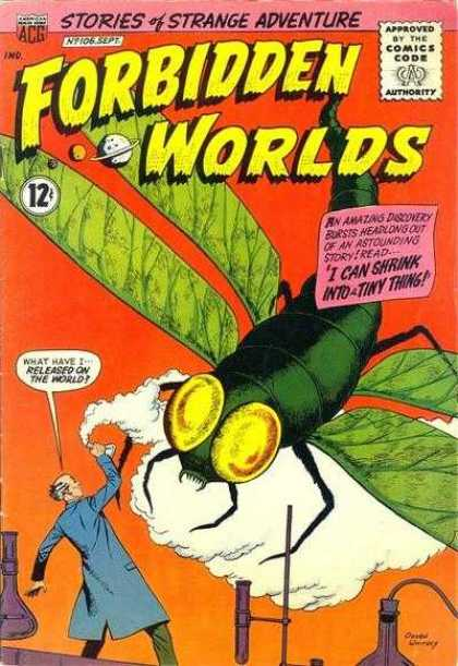 Forbidden Worlds 106 - I Cant Shrink Into - Tiny Anything - Stories Of Strange Adventure - Released On The World - Byte