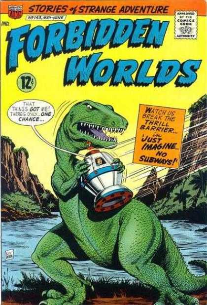 Forbidden Worlds 143 - Dinosaur - Strange Adventure - 12 Cents - Prehistoric - No Subways