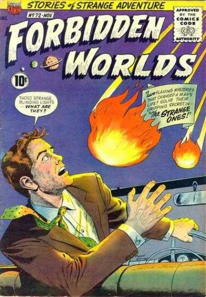 Forbidden Worlds 72 - Stories Of Strange Adventure - The Strange Ones - Fireballs - Blinding Lights - Convertible