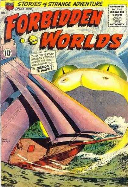Forbidden Worlds 83 - Stories Of Strange Adventure - Comics Code - Demon Of The Wind - Sea - Ship