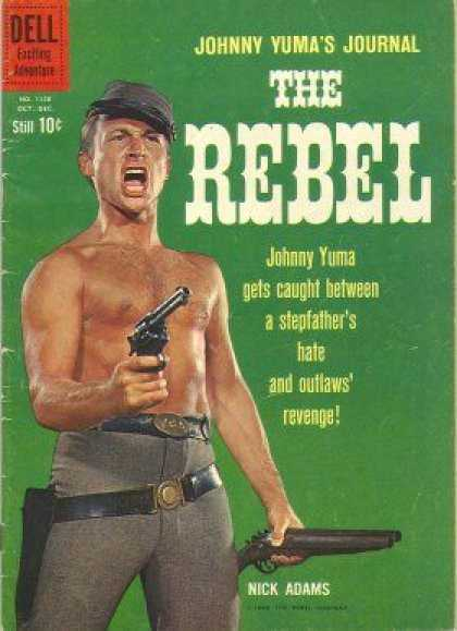 Four Color 1138 - Johnny Yuma - Dell - 10 - The Rebel - Gets Caught Between A Stepfathers Hate And Outlaws Revenge