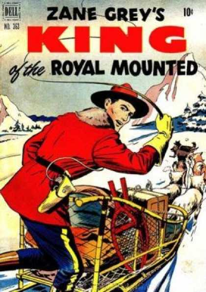 Four Color 363 - Zane Grey - King Of The Royal Mounted - Dell - Rcmp - Dog Sledding
