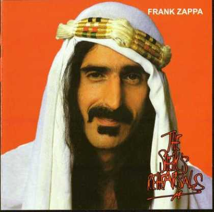 Frank Zappa - Frank Zappa - The Shiek's Rehearsals