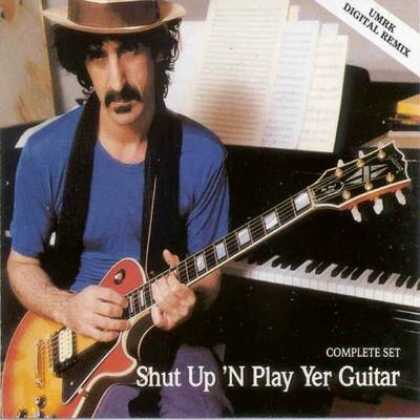 Frank Zappa - Frank Zappa - Shut Up 'N Play Yer Guitar