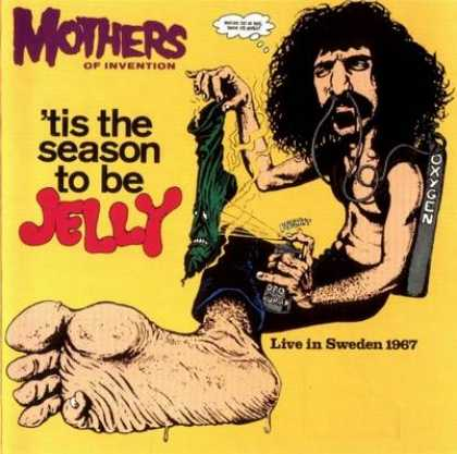 Frank Zappa - Frank Zappa Tis The Season To Be Jelly