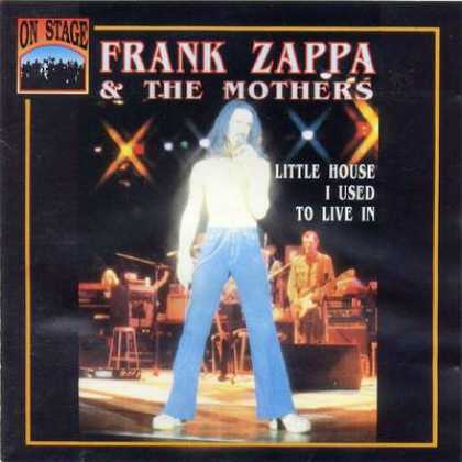 Frank Zappa - Frank Zappa Little House I Used To Live In