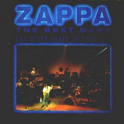 Frank Zappa - Frank Zappa The Best Band You Never Heard In Y...