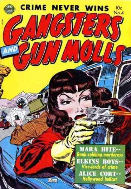 Gangsters and Gun Molls 4 - Crime Never Wins - Mara Hite - Elkins Boys - Alice Cort - Firearm