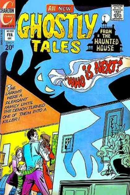 Ghostly Tales 102 - Charlton Comics - Who Is Next - The Larkins - From The Haunted House - Family