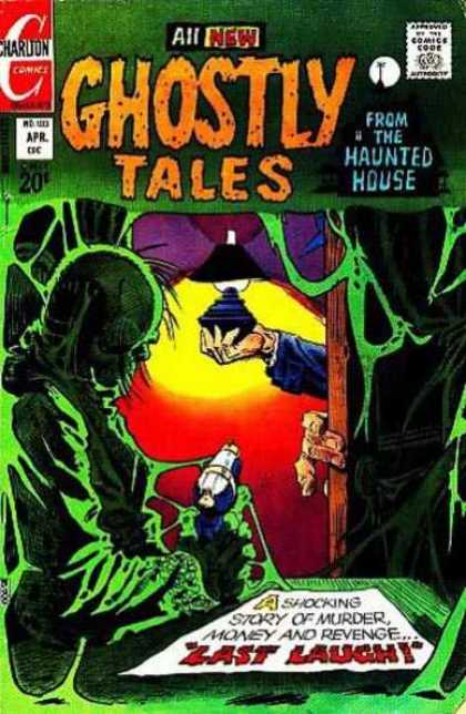 Ghostly Tales 103 - Charlton Comics - Haunted House - Last Laugh - Murder - Money