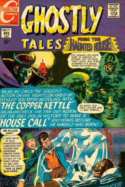 Ghostly Tales 77 - Chartlon Comics - Approved By The Comics Code Authority - Hainted House - No77 Dec - The Copper Kettle