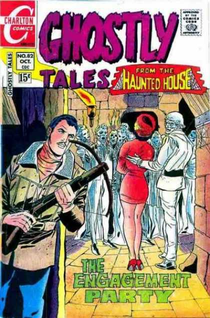 Ghostly Tales 82 - Charlton Comics - Haunted House - Man - Arbalet - Engagement Party