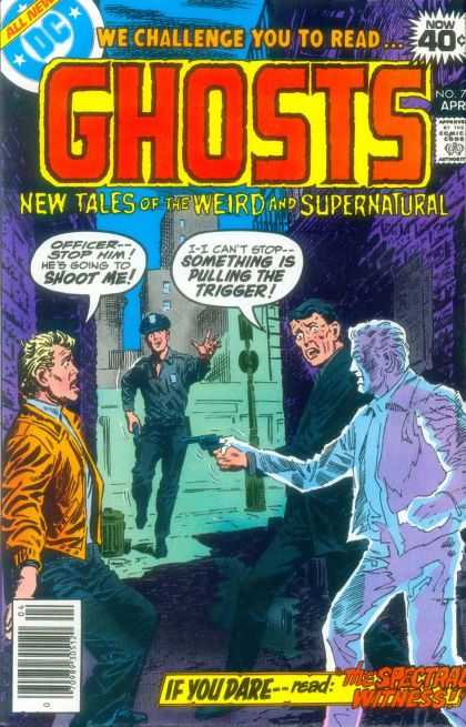 Ghosts 75 - All New Dc - Comics Code - We Challenge You To Read - New Tales Of The Weird And Supernatural - The Spectral Withess