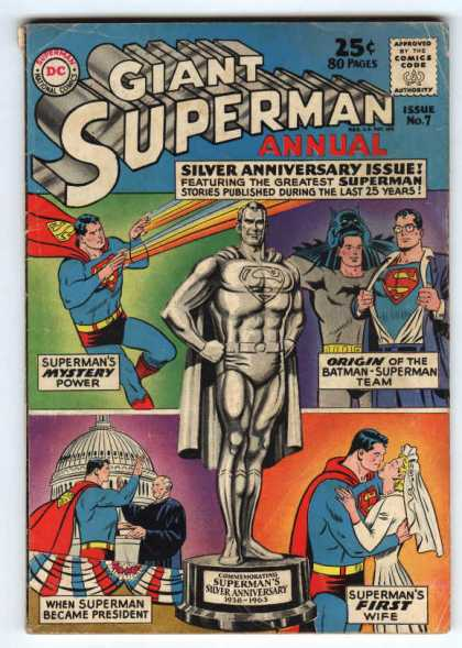 Giant Superman Annual 7 - Giant Superman Annual - Silver Anniversary Issue - Batman - Marriage - Supermans First Wife