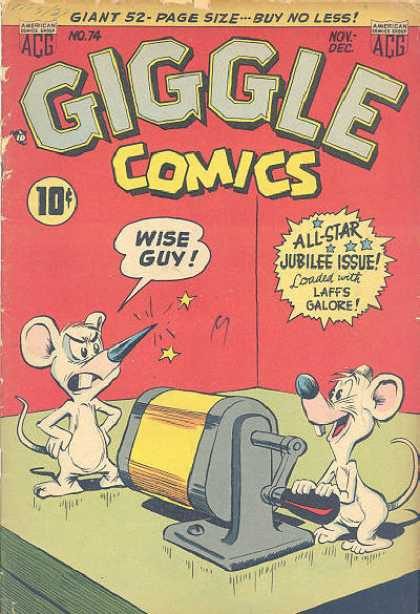 Giggle Comics 74 - Wise Guy - Pencil Sharpener - Mouse - Nose - Stars