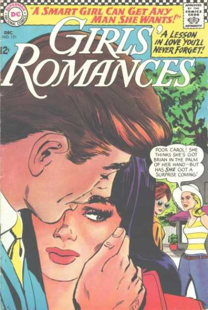 Girls' Romances 121 - Smart Girl Can Get Any Man She Wants - Dc - Lesson In Love Youll Never Forget - Poor Carol