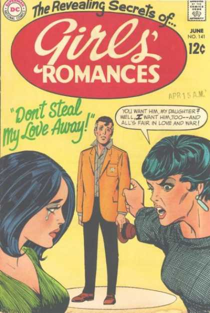 Girls' Romances 141 - Superman National Comics - Approved By The Comics Code - Man - Woman - Dont Steal My Love Away