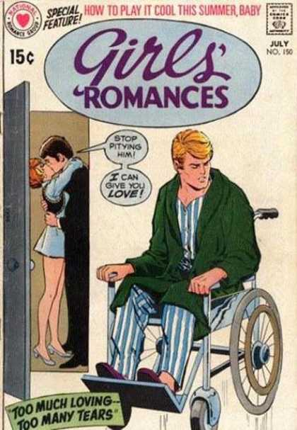 Girls' Romances 150 - Wheelchair - Play It Cool This Summer - National Romance Group - Two Men One Girl - Too Much Loving Too Many Tears