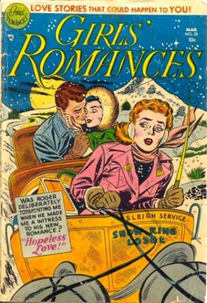 Girls' Romances 25 - Love Stories That Could Happen To You - Sleigh Services - Snow King Lodge - Hopeless Love - Romance