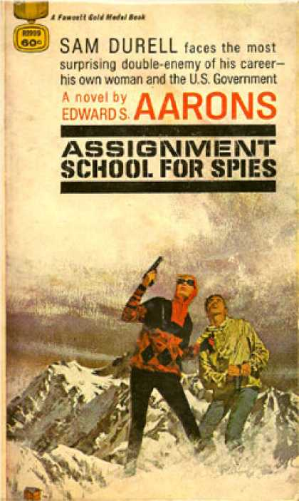 Gold Medal Books - Assignment, School for Spies - Edward S. Aarons