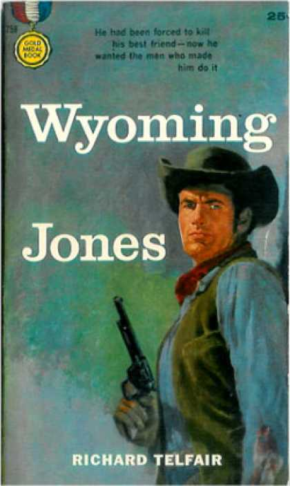 Gold Medal Books - Wyoming Jones - Richard Telfair