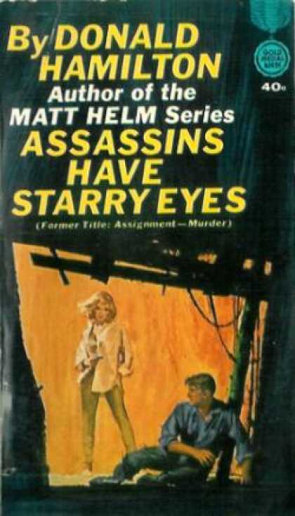 Gold Medal Books - Assassins Have Starry Eyes - Donald Hamilton
