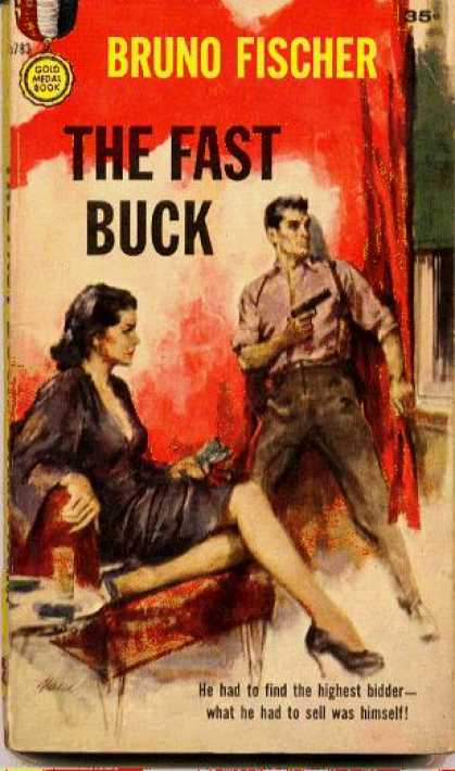 Gold Medal Books - The Fast Buck: A Gold Medal Original - Bruno Fischer