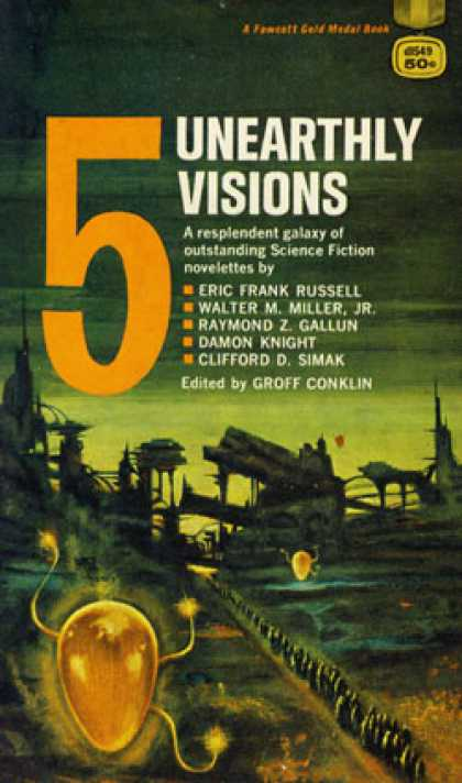 Gold Medal Books - Five Unearthly Visions