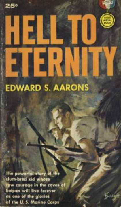 Gold Medal Books - Hell To Eternity: An Original Gold Medal Novel - Edward S. Aarons