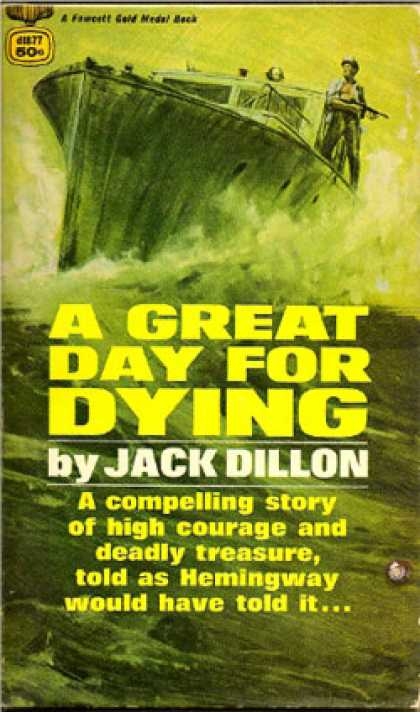 Gold Medal Books - A Great Day for Dying - Jack Dillon