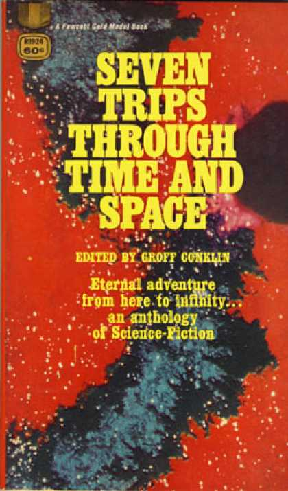 Gold Medal Books - Seven Trips Through Time and Space, - Groff Conklin