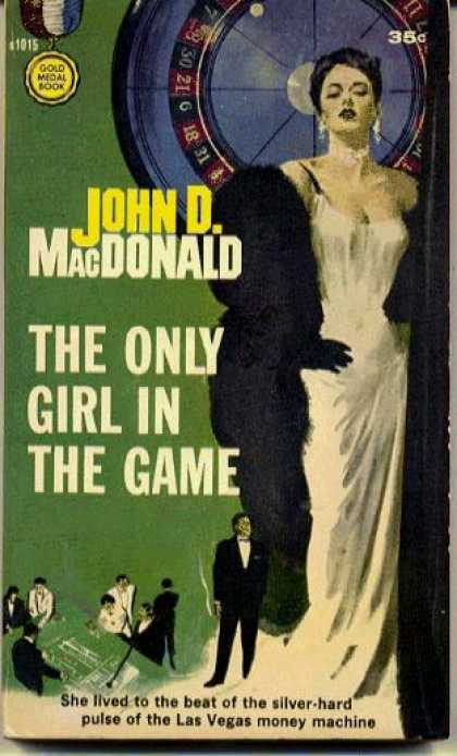 Gold Medal Books - The Only Girl In the Game