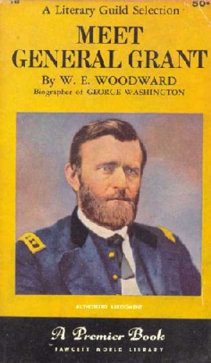 Gold Medal Books - Meet General Grant - W. E. Woodward