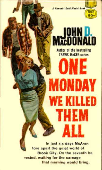 Gold Medal Books - One Monday We Killed Them All