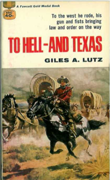 Gold Medal Books - To Hell: And Texas - Giles a Lutz