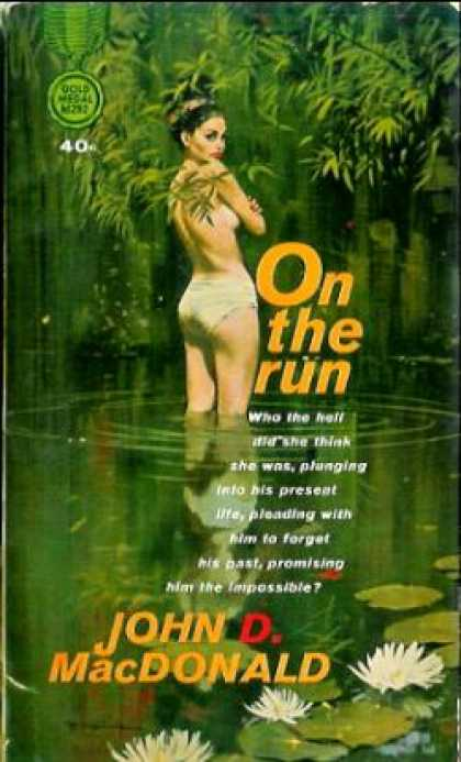 Gold Medal Books - On the Run - John D. Macdonald