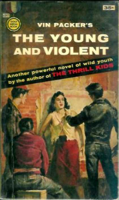 Gold Medal Books - The Young and Violent - Vin Packer