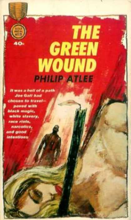 Gold Medal Books - The Green Wound - Philip Atlee