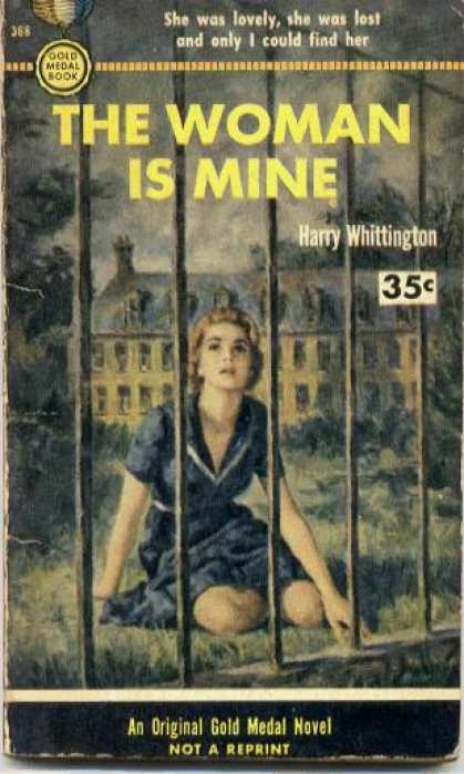 Gold Medal Books - The Woman Is Mine - Harry Whittington