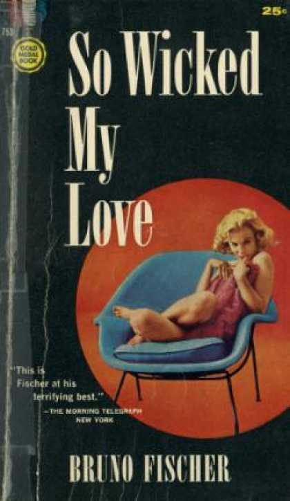 Gold Medal Books - So Wicked My Love - Bruno Fischer