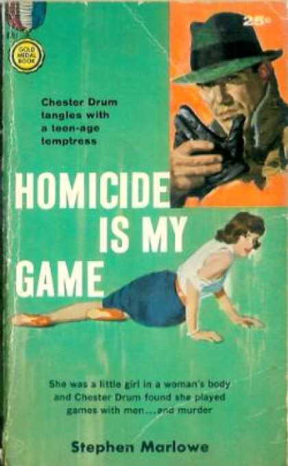 Gold Medal Books - Homicide Is My Game - Stephen Marlowe